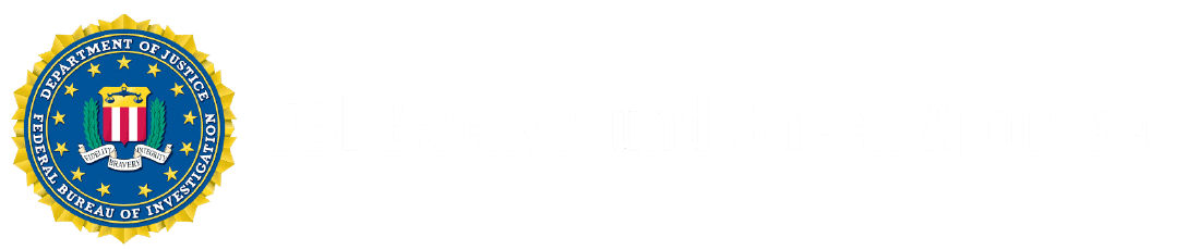 FBI Background Check Approved